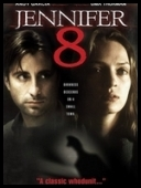 Jennifer 8 - Jennifer Eight (1992) [DVDRip.XviD] [ENG]