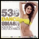 VA - 538 Dance Smash 2012 vol.2 *2012* [mp3@320kbps]