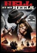 Hell at my heels *2011* [DvdRip.Xvid-miRaGe] [ENG] [jans12]