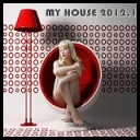 VA - My House 2012, Vol. 1 (Full Loaded With Flavoured Electro, House and Cub Anthems) *2012* (mp3@320kbps) [Martinez25]