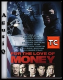 For The Love Of Money *2012* [BDRip.XviD-aAF] [ENG] [AgusiQ] ♥