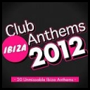 VA - Ibiza Club Anthems 2012 *2012* (mp3@320kbps) [Martinez25] torrent