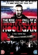 The Rise and Fall of a White Collar Hooligan *2012* [DVDRip.XViD-PLAYNOW] [ENG] [jans12]