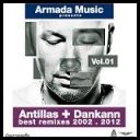 VA - Antillas + Dankann Best Remixes 2002 - 2012, Vol. 1 *2012* (mp3@320kbps) [Martinez25]