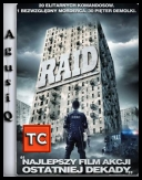 Raid / The Raid: Redemption *2011* [BRRip] [XviD-B89] [NAPISY PL] [TC] [AgusiQ]