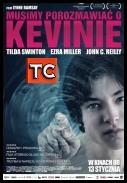 Musimy porozmawiać o Kevinie / We Need To Talk About Kevin *2011* [BRRip] [XviD-D4NT3] [Lektor PL]