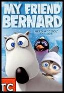 My Friend Bernard *2012* [DVDRip] [XviD-TVAL] [ENG] [TC] [Martinez25]