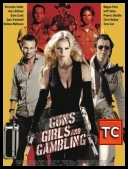 Spluwy, dziewczyny i poker - Guns Girls And Gambling *2011* [BRRip] [XviD-Blackjesus] [ENG] [jans12]