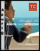 Anioł nad morzem / Angel at Sea *2009* [DVDRip] [XviD-Zet] [LEKTOR PL] [AgusiQ]