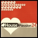 VA - House Passion Vol. 24 [2CD] *2012* [mp3@249]