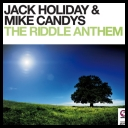 Jack Holiday & Mike Candys - The Riddle Anthem *2012* [720p] [.mp4]