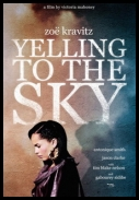 Yelling To The Sky *2012* [DVDRIP] [AC3] [XViD-RESiSTANCE] [ENG] [jans12]