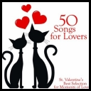 VA - 50 Songs for Lovers (St. Valentine\'s Best Selection for Moments of Love) *2013* [mp3@320kbps]