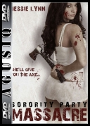 Sorority Party Massacre *2013* [BDRip] [XviD-VETO] [ENG] [AgusiQ] ♥