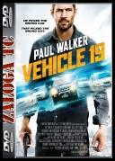 Vehicle 19 *2013* [WEBRiP] [XViD-sC0rp] [ENG]