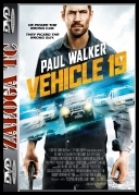 Vehicle 19 *2013* [BDRip] [X264.AC3-VoXHD] [ENG]
