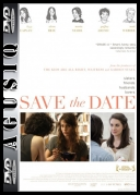 Dobra partia / Save the Date *2012* [DVDRip] [XviD-WiDE] [ENG] [AgusiQ] ♥