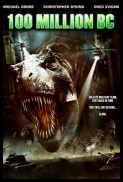 100 Million BC - DVDRip.XviD - 2008
