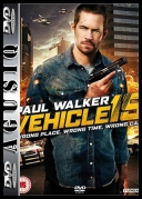 Vehicle 19 *2013* [DVDRip] [XviD-PTpOWeR] [ENG] [AgusiQ] ♥