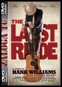 The Last Ride *2012* [LIMITED] [1080p] [BluRay] [x264-GECKOS] [ENG] [jans12]