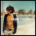 Dawid Podsiadło - Comfort and Happiness *2013* [mp3@320kbps]