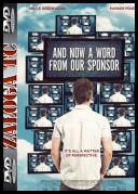 And Now a Word from Our Sponsor *2013* [720p] [WEB-DL] [X264-WEBiOS] [ENG]