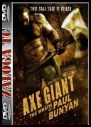 Axe Giant The Wrath Of Paul Bunyan   *2013*   [DVDRiP] [AC3] [XviD-AXED] [ENG] [jans12]