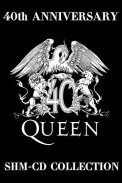 Queen - 40th Anniversary SHM-CD Collection (1972-1995) 2011* [mp3@320kbps]