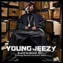 Young Jeezy - Let\'s Get It: Thug Motivation 101 (2005) [mp3@320]