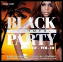 VA - Best of Black Summer Party Vol.10 [2CD] (2013) [mp3@320]