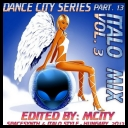 VA - Dance City - Spacesynth&Italodisco Mix Part 13 Vol 3  *2013* [mp3@320kbps]