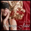 VA - Lounge & Jazz Erotic Selection The 40 Best Songs To Make Love (2013) [mp3@320kbps]