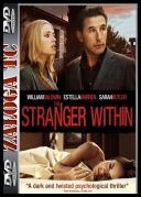 Ukryty wróg / The Stranger Within  *2013*  [DVDRiP] [XViD-UNiQUE] [ENG] [jans12]