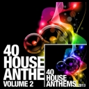 VA - 40 House Anthems 2013 Vol 1-2 [2013] [mp3@320kbps]