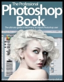 The Professional Photoshop Book - Volume 01, 2013 [pdf] [ENG]