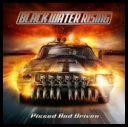 Black Water Rising - Pissed And Driven (2013) [APE]