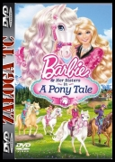 Barbie I Jej Siostry W Krainie Kucyków / Barbie And Her Sisters in A Pony Tale *2013* [DVDRip] [XviD-UNiQUE] [ENG] [@llan]