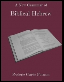 Frederic Clarke Putnam - A New Grammar of Biblical Hebrew [ENG] [pdf]