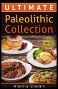 Amelia Simons - Ultimate Paleolithic Collection [ENG] [mobi][epub]