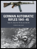 Chris McNab - German Automatic Rifles 1941–45 [ENG] [pdf]