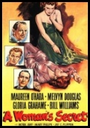 Tajemnica Kobiety - A Woman\'s Secret *1949* [CUSTOM] [DVDRip] [XviD-RETRO] [Lektor PL]