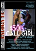 $50K And A Call Girl A Love Story  *2014*  [HDRip] [XViD- NO1KNOWS] [ENG]