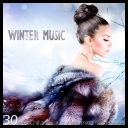 VA - Winter Music (30 Best Chill and Lounge Warming Masterpieces)  (2014) [mp3@320kbps]