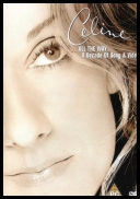 Celine Dion - All The Way A Decade Of Song And Video (2000) [DVD5]