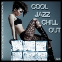 VA - Cool Jazz Chill Out (Smooth Jazzy Lounge Moods for Intimate Moments) (2013) [mp3@320kbps]