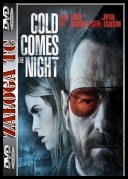 Cold Comes the Night *2013* [LiMiTED] [1080p] [BluRay] [x264-GECKOS] [ENG] [jans12] torrent