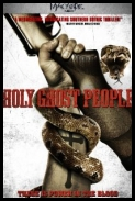 Holy Ghost People  *2013* [HDRip] [XViD-juggs] [ENG]