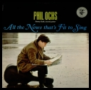 Phil Ochs - All The News That\'s Fit To Sing *1987* [mp3@320kbps]