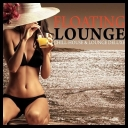 VA - Floating Lounge (Chill House and Lounge Deluxe) (2013) [mp3@320kbps]