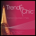 VA - Trendy Chic - Fashion Cocktail in Paris (2014) [mp3@320kbps]